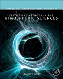 Statistical Methods in the Atmospheric Sciences