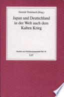Japan und Deutschland in der Welt nach dem Kalten Krieg