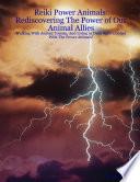 Reiki Power Animals Rediscovering the Po