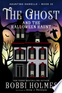 The Ghost and the Halloween Haunt Book PDF