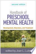 Handbook of Preschool Mental Health  Second Edition