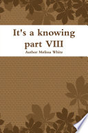It's a knowing part VIII