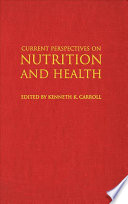 Current Perspectives on Nutrition and Health Book
