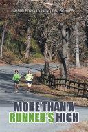 More than A Runner   s High