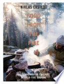 Food from the Fire  : The Scandinavian flavours of open-fire cooking