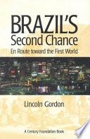 Brazil's Second Chance