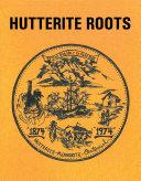 Hutterite Roots [Pdf/ePub] eBook