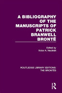 A Bibliography of the Manuscripts of Patrick Branwell Brontë