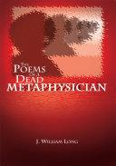 The Poems of a Dead Metaphysician Pdf/ePub eBook