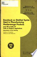 Drawback on Distilled Spirits Used in Manufacturing Nonbeverage Products