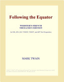 Following the Equator (Webster's French Thesaurus Edition)