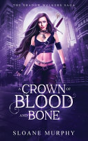 A Crown of Blood and Bone ebook