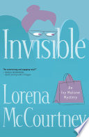 Invisible (An Ivy Malone Mystery Book #1)