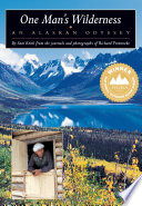 """One Man's Wilderness: An Alaskan Odyssey"" by Richard Louis Proenneke, Sam Keith"