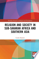 Religion And Society In Sub Saharan Africa And Southern Asia