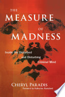 The Measure of Madness