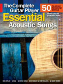 Essential Acoustic Songs   The Complete Guitar Player