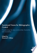 Functional Future for Bibliographic Control Book