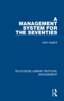 A Management System for the Seventies