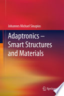 Adaptronics     Smart Structures and Materials Book