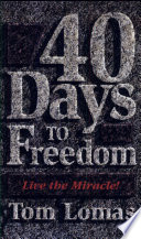 Forty Days to Freedom Book