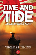 Time and Tide: A Novel of World War II