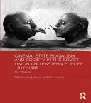 Cinema, State Socialism and Society in the Soviet Union and Eastern Europe, 1917-1989 Pdf/ePub eBook
