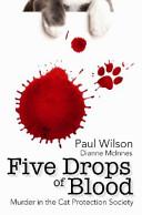 Five Drops of Blood