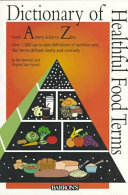 The Dictionary of Healthful Food Terms