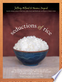 """Seductions of Rice"" by Jeffrey Alford, Naomi Duguid"