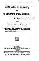 Os Doudos, ou o Doudo por Amor. Farça. [In one act and in prose.] ebook