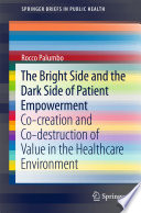 The Bright Side and the Dark Side of Patient Empowerment Book PDF