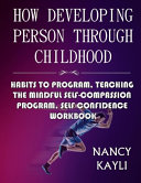 How Developing Person Through Childhood