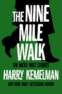 The Nine Mile Walk