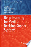 Deep Learning for Medical Decision Support Systems Book