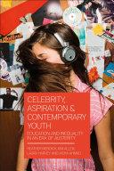 Celebrity, Aspiration and Contemporary Youth Pdf/ePub eBook