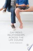 Gay Men s Relationships Across the Life Course