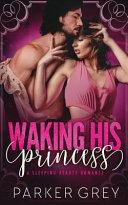 Waking His Princess