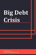Big Debt Crisis