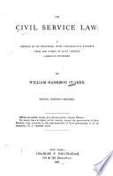 The Civil Service Law  a Defense of Its Principles Book