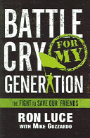 Battle Cry for My Generation