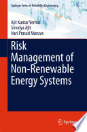 Risk Management Of Non Renewable Energy Systems