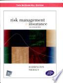 Risk Management & Insurance, 2/E