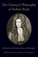Pdf The Chemical Philosophy of Robert Boyle Telecharger