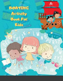 BOATING Activity Book For Kids