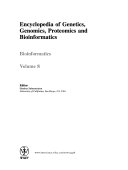 Encyclopedia of Genetics  Genomics  Proteomics and Bioinformatics  8 Volume Set Book