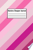 Mystery Shopper Journal