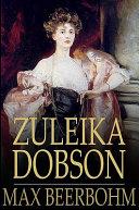 Zuleika Dobson Pdf/ePub eBook