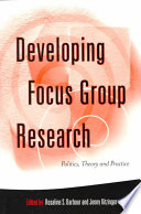 Developing Focus Group Research Book PDF