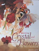 link to Painting crystal and flowers in watercolor in the TCC library catalog